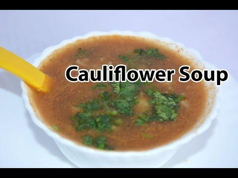 Cauliflower Soup Recipe | காலிஃப்ளவர் சூப் |  Veg Soup