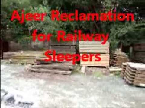 Ajeer Railway sleepers (Reclaimed or Home Grown)
