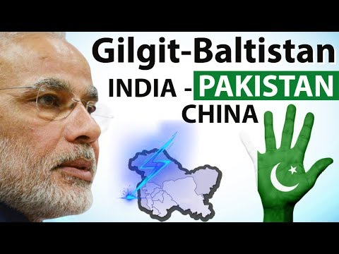 Gilgit Baltistan Issue - Pakistan approves Gilgit-Baltistan Order - How will India respond ?