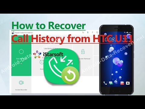 How to Recover Call History from HTC U11