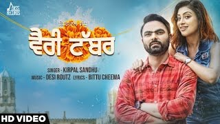 new punjabi songs 2016  verri tabbar  kirpal sandhu ft desi routz  latest punjabi songs 2016
