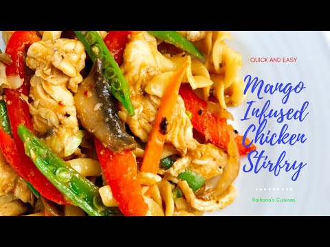 Mango Infused Chicken Stir Fry in Gujarati with Raihana's Cuisines