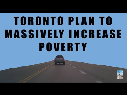 Toronto's Plan to MASSIVELY Increase Poverty! Government Numbers Exposed