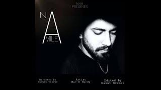 """NA MILE HUM"" ~ Macc H hardy (REMIX OF LA CALIN bySEHRAT DURUMS MUSIC )"