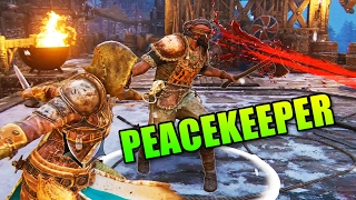 For Honor Peacekeeper Dueling Is Awesome!