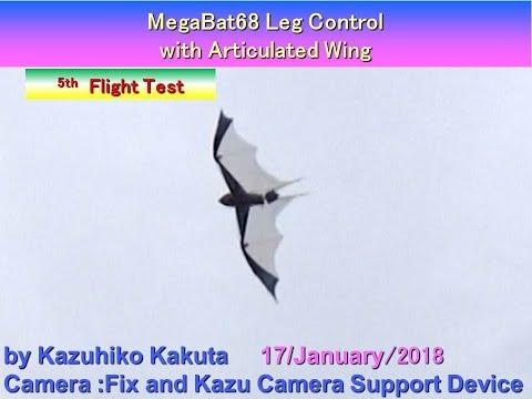 MegaBat68  Leg Control : 5th  Flight Test