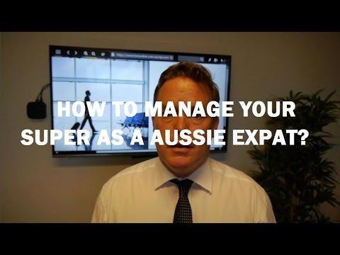 Managing Your Superannuation As An Australian Expat
