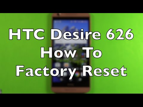 HTC Desire 626 How To Factory Reset