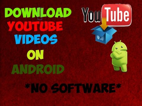 How to Download Youtube Videos on Android Directly !! *NO SOFTWARE*