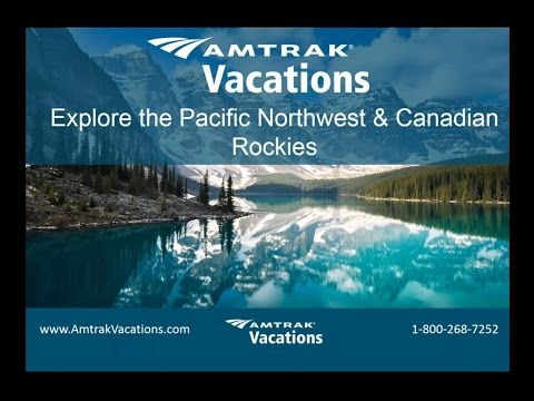 Explore the Pacific Northwest & Canadian Rockies
