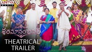 Shatamanam Bhavati Theatrical Trailer    ShatamanamBhavati Movie    Sharwanand, AnupamaParameswaran