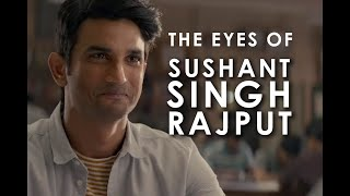 THE EYES OF SUSHANT SINGH RAJPUT   A TRIBUTE