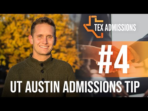 UT-Austin Admissions Tip #4: How do recommendation letters work?