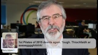 """I love olive oil"": Gerry Adams reads his tweets"