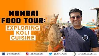 Mumbai Food Tour: Exploring KOLI Cuisine