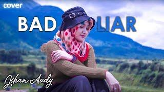 Jihan Audy - Bad Liar