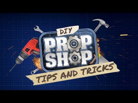 DIY Tips and Tricks - DIY Prop Shop