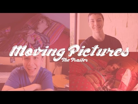 Moving Pictures - The Trailer
