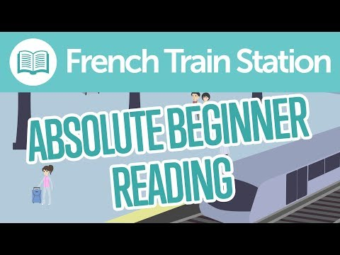 French Train Station Reading Comprehension for Absolute Beginners