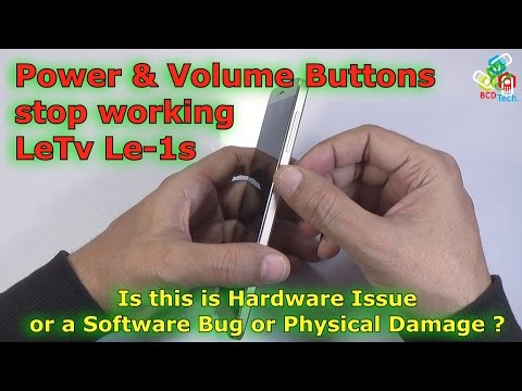 Power & Volume Buttons not working: LeTv Le1s Buttons Issues