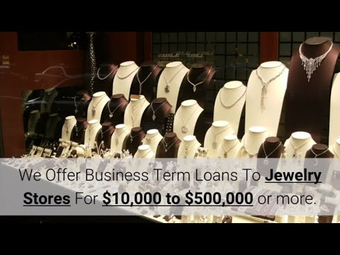How to Get a Small Business Loan for Jewelry Stores