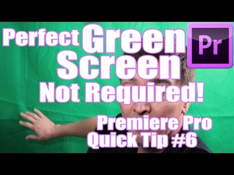 Adobe Premier Pro Quick Tips #6 - Perfect Green Screen Not Required!
