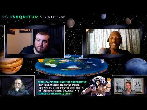 The NonSequitur Show Flat Earth Debate (Inquisition)