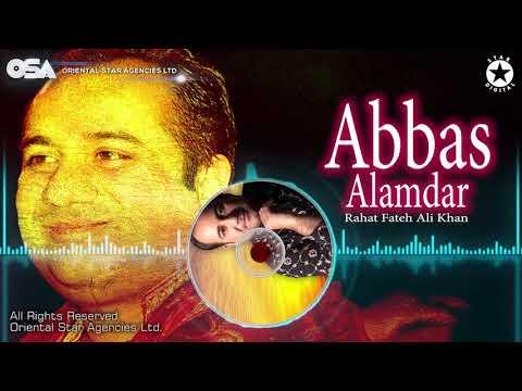 Xxx Mp4 Abbas Alamdar Rahat Fateh Ali Khan Complete Full Version Official HD Video OSA Worldwide 3gp Sex