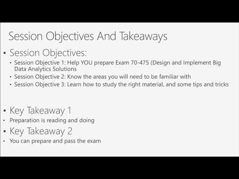 Cert Exam Prep: Exam 70-475: Big Data and Analytics Solutions - BRK3165