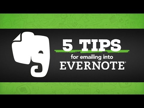 5 Tips for Emailing to Evernote