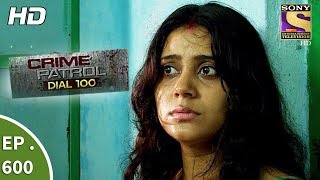 Crime Patrol Dial 100 - क्राइम पेट्रोल - A Murder In Kolkata Part 2 - Ep 600 - 8th September, 2017