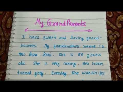 Short and smart paragraph on my grandparents in English in excellent channel by ritashu