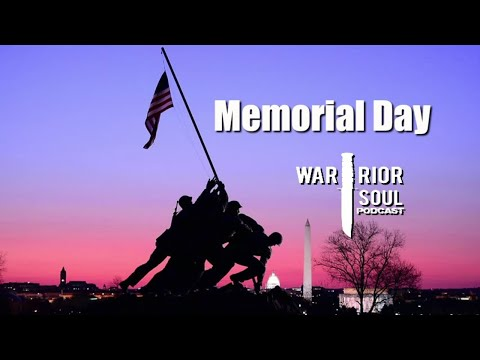 Memorial Day: Remember, Reflect, and Don't Waste A Moment