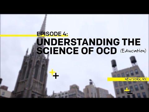 OCD3, Ep4: Understanding the Science of OCD
