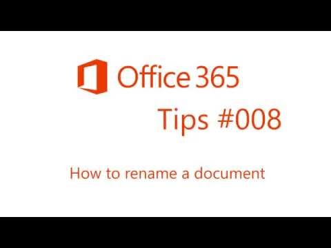 Office 365 Tips #8 How to rename a document