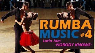 Rumba music: Latin Jam – Nobody Knows