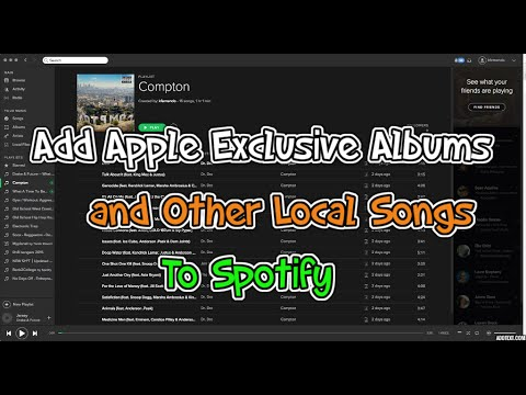 How to add Apple exclusives & local songs to Spotify on Android, iOS, Mac, and PC