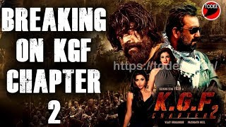 BREAKING ON KGF CHAPTER 2    #Adheera Sanajy Dutt #RockyBhai Yash   Raveena