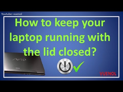 How to keep your laptop running with the lid closed?