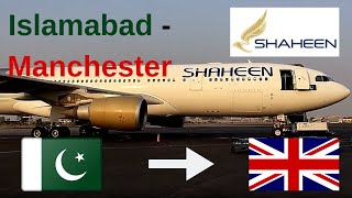 ✈️Flight report✈️ Shaheen air, NL901, Islamabad to Manchester & Pia vs shaheen review