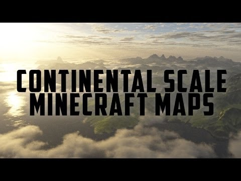 Minecraft - Continental Scale Maps