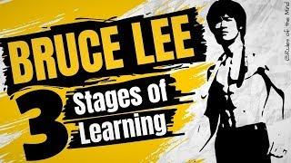 Bruce Lee  [ 3 Stages of Learning ]