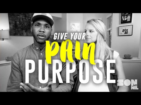 Give Pain Purpose | How do I Handle Tough Times?