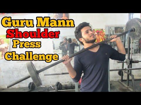 Guru Mann Challenge Accepted   Guru mann Shoulder press Challenge