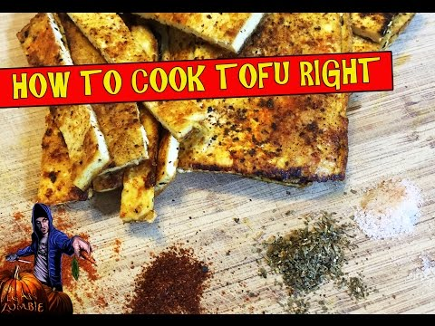 How To Cook Tofu Right | The Vegan Zombie