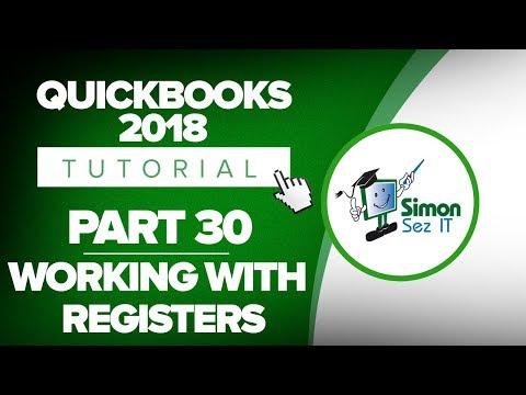 QuickBooks 2018 Training Tutorial Part 30: How to Use QuickBooks Registers