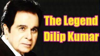 Dilip Kumar  Biography | The