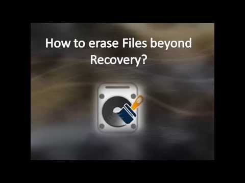 Delete Files Beyond Recovery
