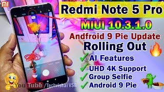REDMI NOTE 5 PRO MIUI 10 3 2 1 0 WITH ANDRO 9 0 PIE FIRST LOOK