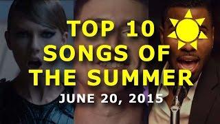 Top 10 Songs Of The Summer - Week Of June 20, 2015 (Week 2/14)